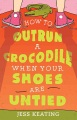 Product How to Outrun a Crocodile When Your Shoes Are Unti
