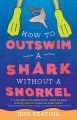 Product How to Outswim a Shark Without a Snorkel