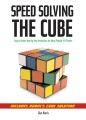 Product Speedsolving the Cube: Easy to Follow, Step-by-step Instructions for Many Popular 3-d Puzzles