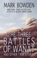 Product The Three Battles of Wanat: And Other True Stories