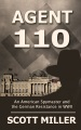 Product Agent 110: An American Spymaster and the German Resistance in WWII