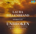 Product Unbroken: A World War II Story of Survival, Resilience, and Redemption: Library Edition