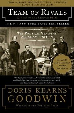 Product Team of Rivals: The Political Genius of Abraham Lincoln