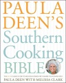 Product Paula Deen's Southern Cooking Bible: The Classic Guide to Delicious Dishes, with More Than 300 Recipes