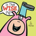 Product Is That Wise, Pig?