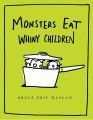 Product Monsters Eat Whiny Children