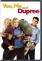 Product You, Me and Dupree