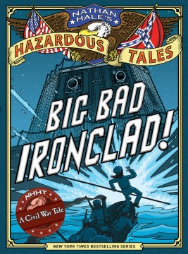 Product Nathan Hale's Hazardous Tales: Big Bad Ironclad!