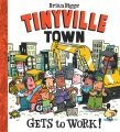 Product Tinyville Town Gets to Work!