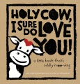Product Holy Cow, I Sure Do Love You!