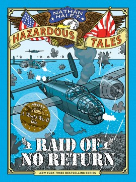 Product Nathan Hale's Hazardous Tales 7: Raid of No Return: A World War II Tale