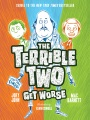 Product The Terrible Two Get Worse