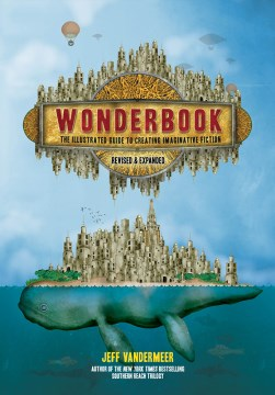 Product Wonderbook: The Illustrated Guide to Creating Imaginative Fiction