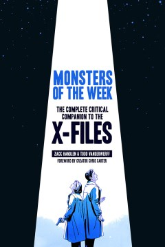 Product Monsters of the Week: The Complete Critical Companion to the X-Files