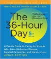 Product The 36-Hour Day: A Family Guide to Caring for People Who Have Alzheimer Disease, Related Dementias, and Memory Loss