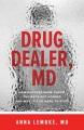 Product Drug Dealer, MD
