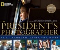 Product The President's Photographer: Fifty Years Inside the Oval Office