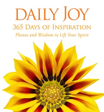 Product Daily Joy: 365 Days of Inspiration: Photos and Wisdom to Lift Your Spirit