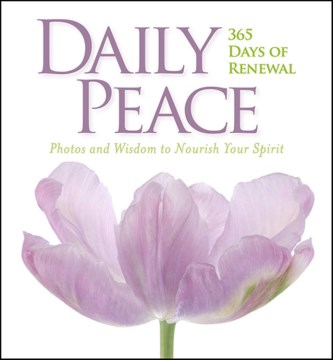 Product Daily Peace: 365 Days of Renewal, Photos and Wisdom to Nourish Your Spirit