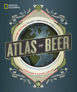 Product National Geographic Atlas of Beer: A Globe-Trotting Journey Through the World of Beer