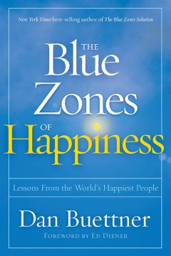 Product The Blue Zones of Happiness: Lessons from the World's Happiest People