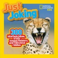 Product National Geographic Kids Just Joking: 300 Hilarious Jokes, Tricky Tongue Twisters, and Ridiculous Riddles