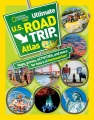 Product National Geographic Kids Ultimate U.S. Road Trip Atlas: Maps, Games, Activities, and More for Hours of Backseat Fun!