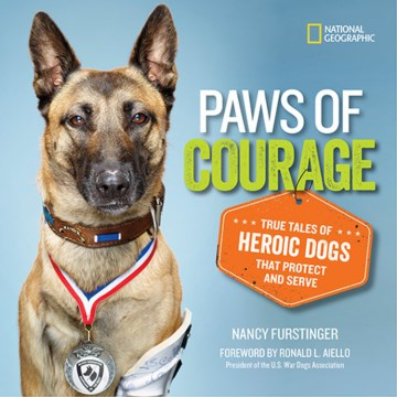 Product Paws of Courage: True Tales of Heroic Dogs That Protect and Serve