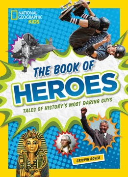 Product The Book of Heroes: Tales of History's Most Daring Dudes
