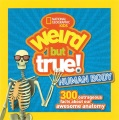 Product Weird but True Human Body: 300 Outrageous Facts About Your Awesome Anatomy