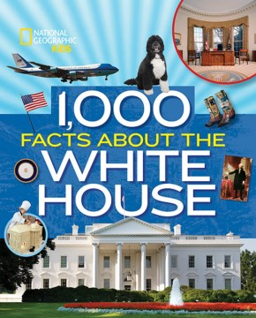 Product 1,000 Facts About the White House