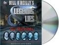 Product Bill O'reilly's Legends & Lies