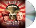 Product Killing the Rising Sun