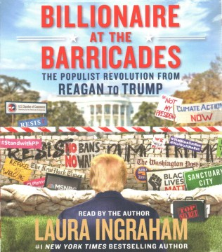 Product Billionaire at the Barricades: The Populist Revolution from Reagan to Trump