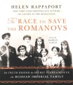 Product The Race to Save the Romanovs