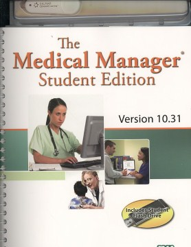 Product The Medical Manager Version 10.31: Student Edition
