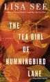 Product The Tea Girl of Hummingbird Lane
