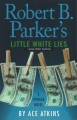 Product Robert B. Parker's Little White Lies