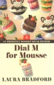 Product Dial M for Mousse