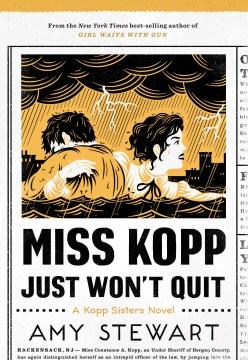 Product Miss Kopp Just Won't Quit