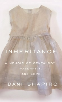 Product Inheritance: A Memoir of Genealogy, Paternity, and Love