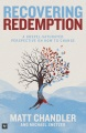 Product Recovering Redemption: A Gospel-Saturated Perspective on How to Change
