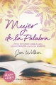 Product Mujer de la Palabra/ Women of the Word: Cómo estudiar la iblia con mente y corazón / How to Study the Bible With Mind and Heart