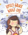 Product Emily Grace and the What-ifs
