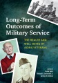Product Long-Term Outcomes of Military Service