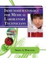 Product Immunohematology for Medical Laboratory Technician