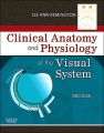 Product Clinical Anatomy and Physiology of the Visual Syst