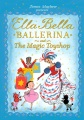 Product Ella Bella Ballerina and the Magic Toyshop