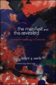 Product The Manifest and the Revealed: A Phenomenology of Kenosis