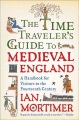Product The Time Traveler's Guide to Medieval England